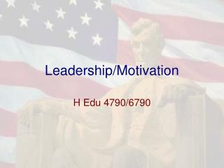 Leadership/Motivation