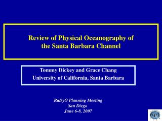 Review of Physical Oceanography of the Santa Barbara Channel