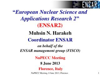 """ European Nuclear Science and Applications Research 2 "" (ENSAR2)"