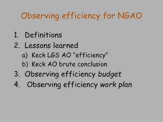 Observing efficiency for NGAO