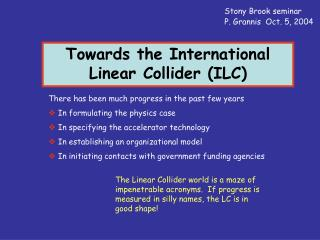 Towards the International Linear Collider (ILC)