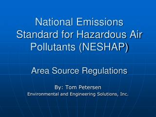 National Emissions Standard for Hazardous Air Pollutants (NESHAP) Area Source Regulations