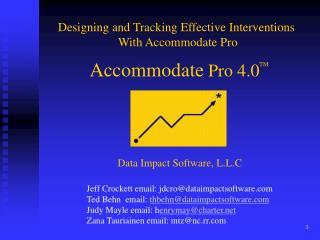 Accommodate Pro 4.0