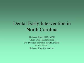Dental Early Intervention in North Carolina