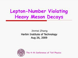 Lepton-Number Violating Heavy Meson Decays