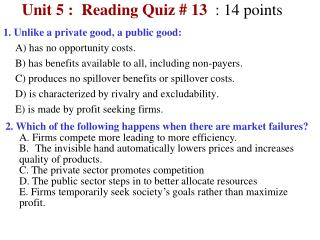 Unit  5  :  Reading Quiz #  13 :  14  points