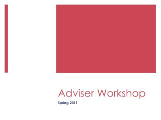 Adviser Workshop