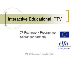 Interactive Educational IPTV