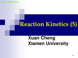 Reaction Kinetics (5)