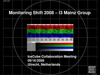 IceCube Collaboration Meeting  09/16/2008 Utrecht, Netherlands
