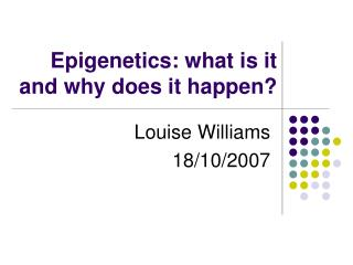 Epigenetics: what is it  and why does it happen?