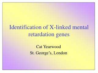 Identification of X-linked mental retardation genes