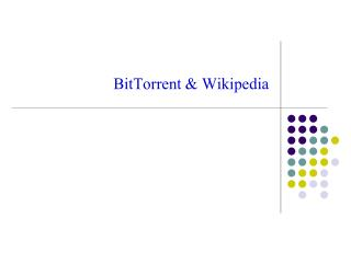 BitTorrent & Wikipedia
