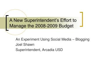 A New Superintendent's Effort to Manage the 2008-2009 Budget