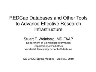 REDCap Databases and Other Tools to Advance Effective Research Infrastructure