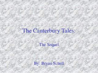 The Canterbury Tales: