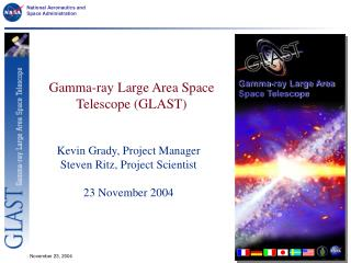 Gamma-ray Large Area Space Telescope (GLAST)