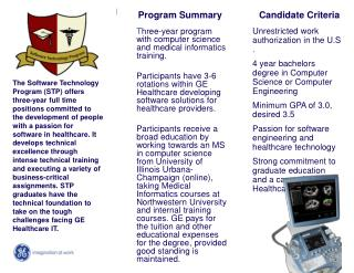 T hree-year program with computer science and medical informatics training.