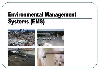 Environmental Management Systems (EMS)