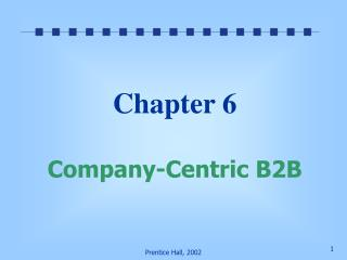 Chapter 6 Company-Centric B2B