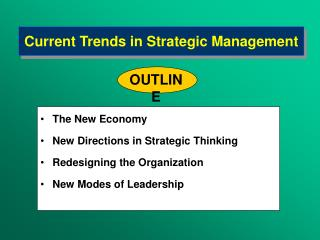 Current Trends in  Strategi c  M anagement