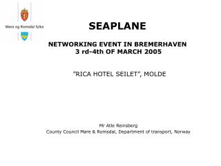 SEAPLANE NETWORKING EVENT IN BREMERHAVEN  3 rd-4th OF MARCH 2005