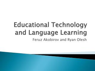 Educational Technology and Language Learning