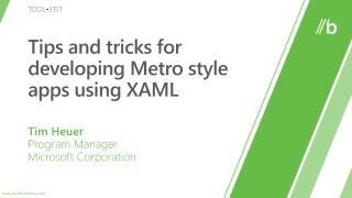 Tips and tricks for developing Metro style apps using XAML