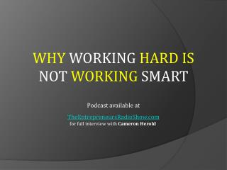 Why working hard is not working smart