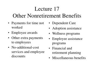 Lecture 17 Other Nonretirement Benefits