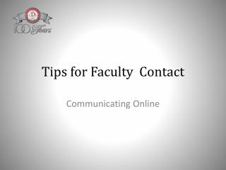 Tips for Faculty  Contact