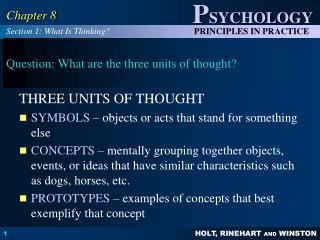 Question: What are the three units of thought?