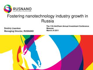 Fostering nanotechnology industry growth in Russia