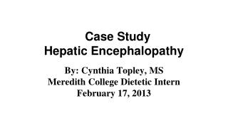 Case Study Hepatic Encephalopathy