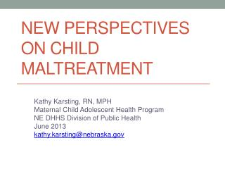 New Perspectives on child maltreatment