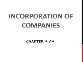 INCORPORATION  OF  COMPANIES