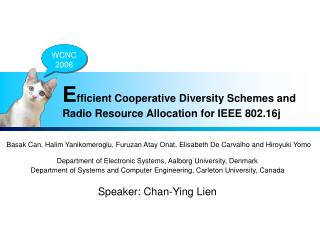 E fficient Cooperative Diversity Schemes and Radio Resource Allocation for IEEE 802.16j