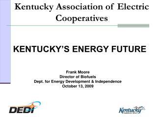 KENTUCKY'S ENERGY FUTURE