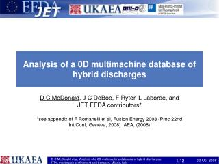 Analysis of a 0D multimachine database of hybrid discharges
