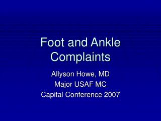 Foot and Ankle Complaints