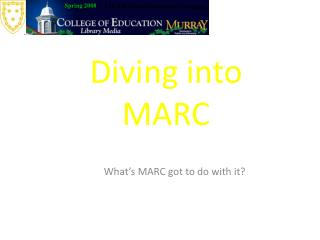 Diving into MARC