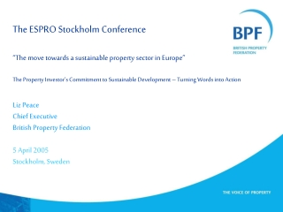 """The ESPRO Stockholm Conference """"The move towards a sustainable property sector in Europe"""""""