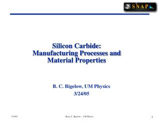 Silicon Carbide: Manufacturing Processes and Material Properties