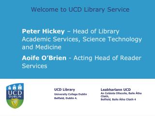 Welcome to UCD Library Service