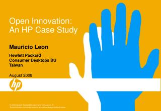 Open Innovation: An HP Case Study