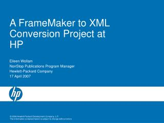 A FrameMaker to XML Conversion Project at HP