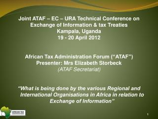 Joint ATAF – EC – URA Technical Conference on  Exchange of Information & tax Treaties