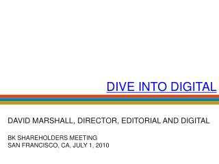 DIVE INTO DIGITAL