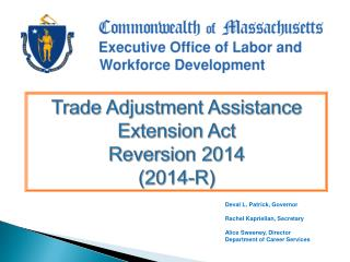 Trade Adjustment Assistance Extension Act  Reversion 2014  (2014-R)