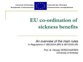 EU co-ordination of sickness benefits